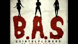 QuintelFlowers- B.A.S.  (Ft Sy Ari Da Kid)