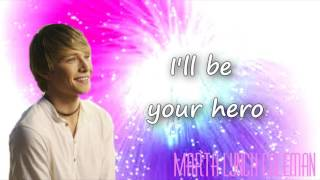 Hero - Sterling Knight (Starstruck) Lyrics