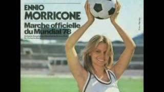 Ennio Morricone - El Mundial (World Cup Theme)
