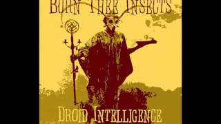 Burn Thee Insects - A Prescription to Burn | Twin Earth Records