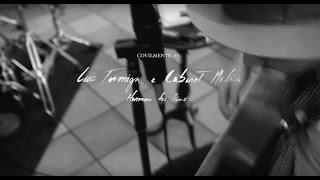 Luís Formiga e Cabaret Malícia - Homem dos Bons [Covilmente]