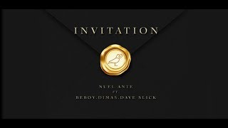Nuel Ante featuring Beboy, Dimas, Dave Slick - Invitation