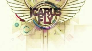 Icarus Fly - Like The Sun - Original Mix