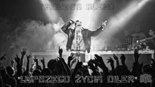 #3. Paluch - Lepszego Życia Diler (Madness Blend) 2017! [#031]