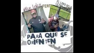 Jose Loko ft El loko De La Letra -Pa Que Se Orienten - (Prod By BeeMe Los Chilokos)