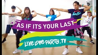 As If Its Your Last | Zumbe® | Live Love Party | KPOP | Dance Fitness