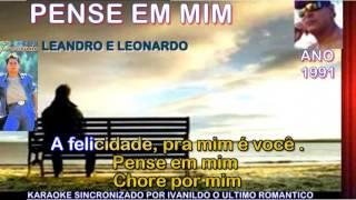 PENSE EM MIM - LEANDRO E LEONARDO - KARAOKÊ