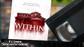 WITHIN e a sensação de déjà vu (2016) | Filmes Encontrados