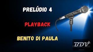 Benito di Paula - Prelúdio No4 - Karaokê