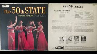 Charles Bud Dant And His Orchestra - Maui Island Chant