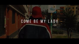 COME BE MY LADY - K.LIBRE [VIDEO OFICIAL]
