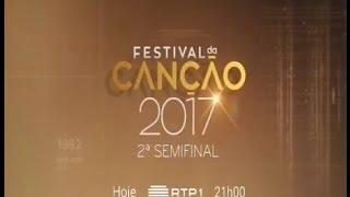 II Semifinal do Festival da Canção 2017 - Promo