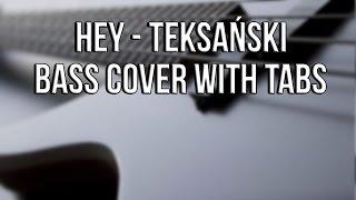 Hey - Teksański - Bass Cover - [TABS]
