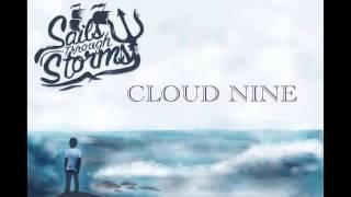 """Cloud Nine"" by Sails Through Storms"
