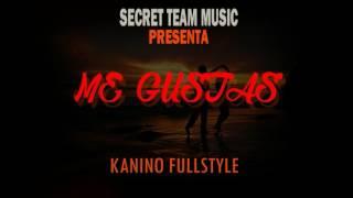 """""""Me Gustas"""" - Kanino Fullstyle & Alison (Secret Team Music)"""