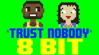 Trust Nobody [8 Bit Cover Tribute to Cashmere Cat feat. Selena Gomez & Tory Lanez]