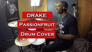 Drake - Passionfruit [Drum Cover]