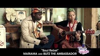 "Mariama & Blitz The Ambassador - ""Soul Rebel"" (Acoustic) - TMTP #04"