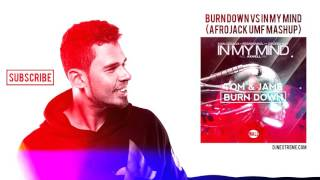 Burn Down vs. In My Mind (Afrojack UMF 16 Mashup) NEXTREME REMAKE