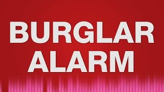 Burglar Alarm SOUND EFFECT - Einbruch Einbrecher Alarm SOUNDS