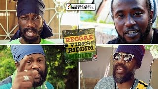 Reggae Vibes Riddim Medley - Sizzla, Lutan Fyah, Delus and more... [Official Video 2016]