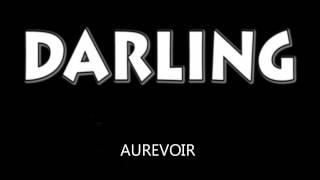 Darling - Aurevoir