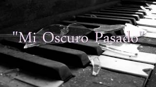 BASE DE RAP - MI OSCURO PASADO - HIP HOP BEAT INSTRUMENTAL