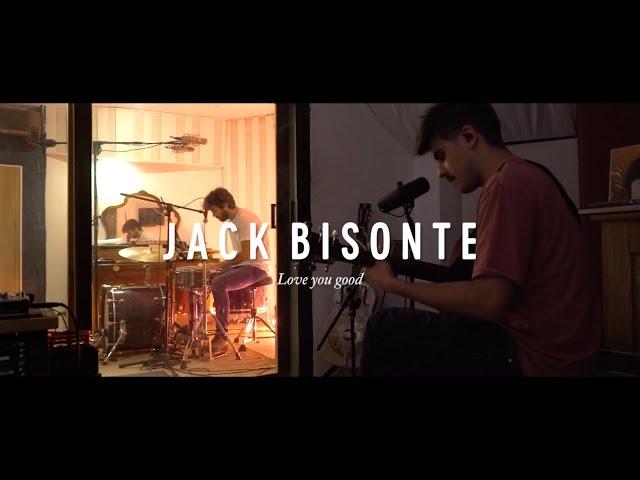 Jack Bisonte - Love You Good (Live from El Invernadero)
