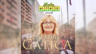 MADRE CHICHA -  Madre Gatica