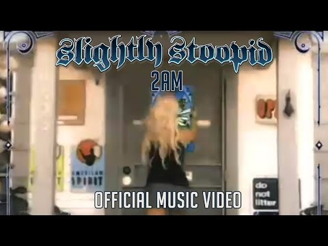 slightly-stoopid-2am-official-music-video-slightly-stoopid
