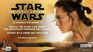 Star Wars: The Force Awakens – European Premiere Live Stream Reminder | Official HD