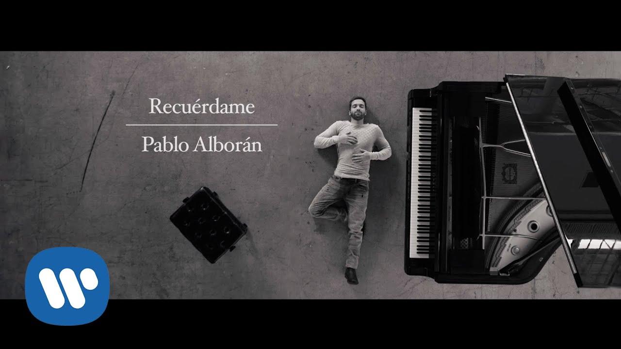 Pablo Alborán - Recuérdame