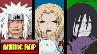 Sannin Legendarios Rap / Naruto Rap