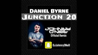 Daniel Byrne - Junction 20 (Johnny O'Neill Remix)