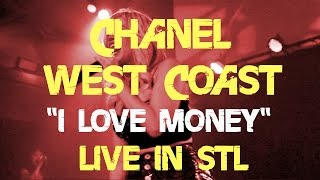 "Chanel West Coast - ""I Love Money"" Live in STL"