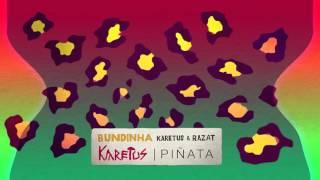 Karetus & Razat - Bundinha