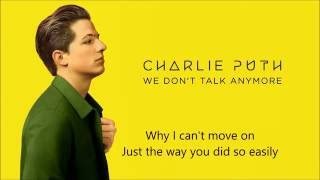 Charlie Puth - We don't talk any more Ft. Selena Gomez (lyric video) HQ sound
