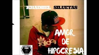 AMOR DE HIPOCRESIA ''KHADIIEL SILUETAS'' Prod.(LAGS The Producer / ONLY FIRE INC )