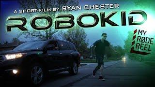 RoboKid | My RODE Reel 2016