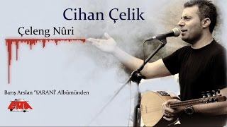 Cihan Çelik - Ha Muhamer (YARANİ /2016 Official Video) ©