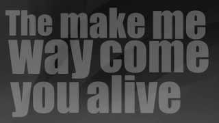 Adam K - Come Alive Lyrics {HD}