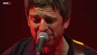 Noel Gallagher's High Flying Birds - The death of you and me (Live)