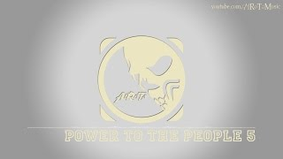 Power To The People 5 by Jack Elphick - [Beats Music]