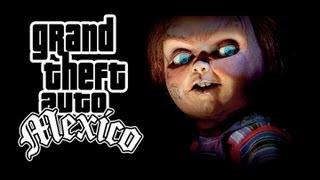 Chucky GTA Mèxico