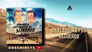 Una Lagrima y Un Recuerdo - Los Pennys (En Vivo) Homenaje A Los Cadetes De Linares (Linea Sogni)