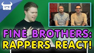 RAPPER REACTS TO THE FINE BROTHERS   Dan Bull