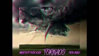 Ninho ft. Over Alien - TORNADO (Prod. Niqeh)