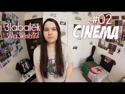 wa3lésh #o2 Cinéma