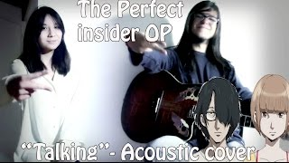 "Subete ga F ni Naru: The Perfect Insider -""talking"" by KANA-BOON [Evan R. & MrLopez2112]"