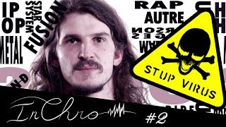 InChro#002 : STUPEFLIP - Stup Virus